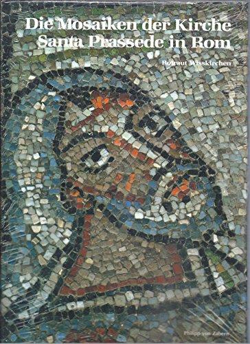 Die Mosaiken der Kirche Santa Prassede in Rom