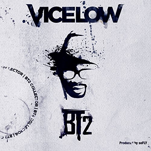 """Vicelow """"Bt2 Collector"""""""