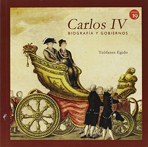 Carlos IV: Biografía y gobiernos