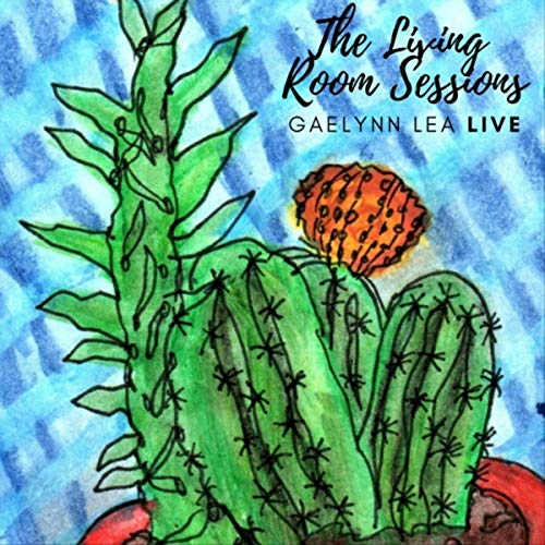 Cover of The Living Room Sessions: Gaelynn Lea Live