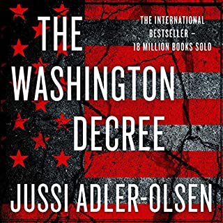 The Washington Decree                   By:                                                                                                                                 Jussi Adler-Olsen                               Narrated by:                                                                                                                                 Jason Culp                      Length: 22 hrs and 23 mins     33 ratings     Overall 3.9