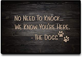 Funny Doormat, No Need to Knock, Dog Has Alerted Us to Your Presence ,Floor Mat Rug Indoor 23.7 X 15.6 Inches