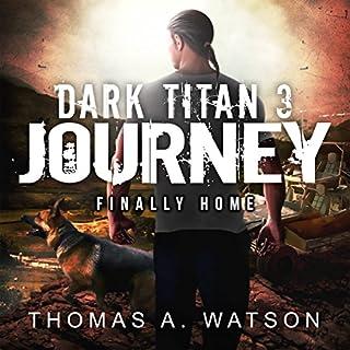 Dark Titan Journey: Finally Home audiobook cover art
