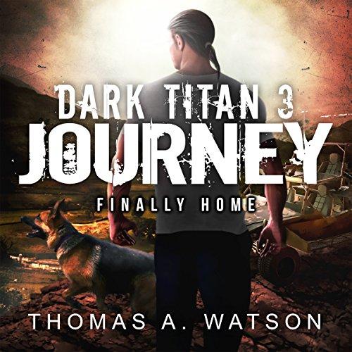 Dark Titan Journey: Finally Home cover art
