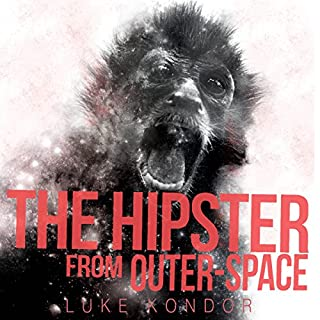 The Hipster from Outer Space audiobook cover art