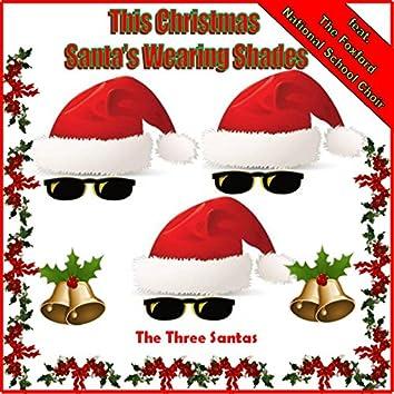 This Christmas Santa's Wearing Shades (feat. the Foxford National School Choir)