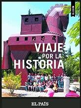 Viaje por la historia (Spanish Edition)