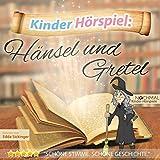 Kinder-Hörspiel: Hänsel und Gretel