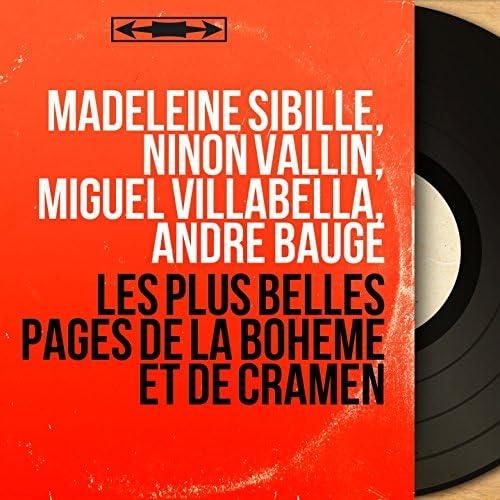 Madeleine Sibille, Ninon Vallin, Miguel Villabella, André Baugé