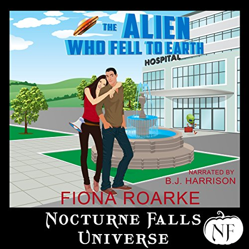 The Alien Who Fell to Earth: A Nocturne Falls Universe Story  By  cover art