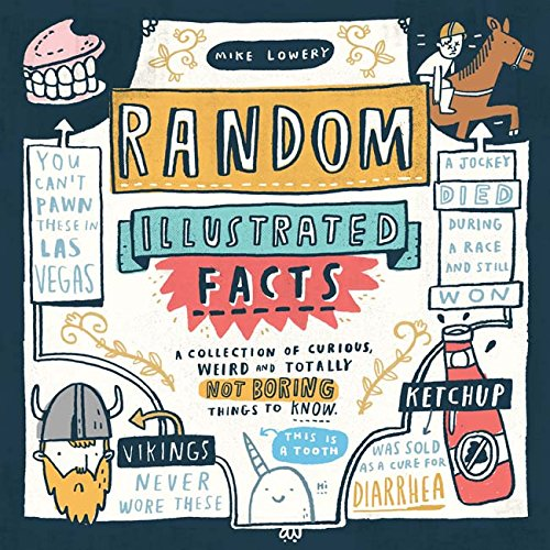 Random Illustrated Facts: A Coll...
