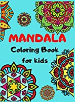 MANDALA Coloring Book For Kids: Easy, and Relaxing Mandalas for Boys, Girls and Beginners, Big Mandalas to Color for Relaxation