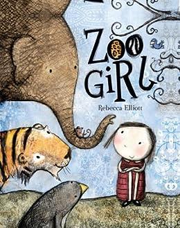 Zoo Girl by [Rebecca Elliott]