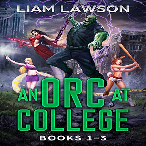 An Orc at College, Books 1-3 audiobook cover art
