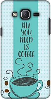 Samsung Galaxy On7 Pro G-600FY Case, Premium Handcrafted Designer Hard Shell Snap On Case Shockproof Printed Back Cover for Samsung Galaxy On7 - All You Need is Coffee