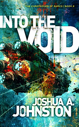 Into the Void (The Chronicles of Sarco Book 2) (English Edition)