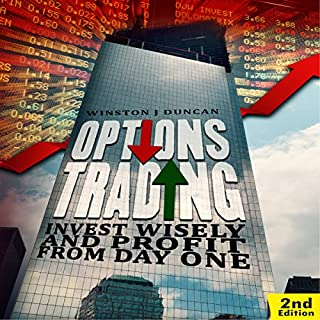 Options Trading: Invest Wisely and Profit from Day One - 2nd edition cover art
