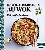100% cuisine - Les meilleures recettes au wok