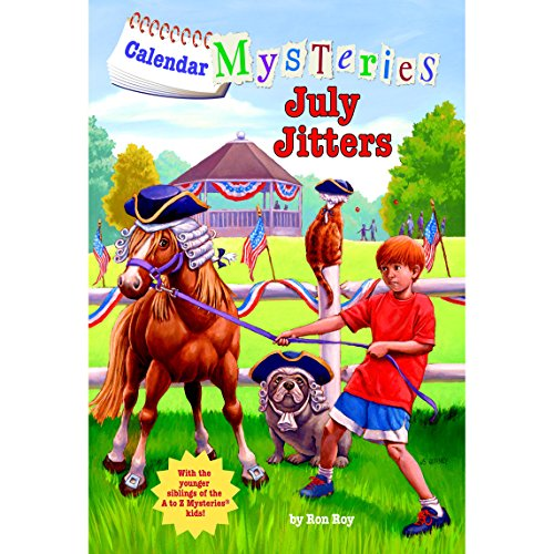 July Jitters: Calendar Mysteries, Book 7