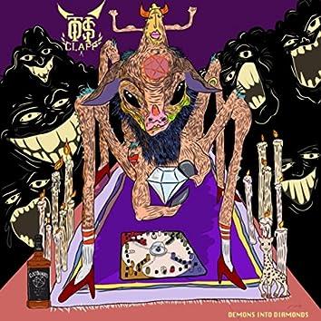 Demons into Diamonds Single