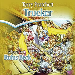 Trucker     Die Nomen-Trilogie 1              Autor:                                                                                                                                 Terry Pratchett                               Sprecher:                                                                                                                                 Rufus Beck                      Spieldauer: 6 Std. und 25 Min.     105 Bewertungen     Gesamt 4,4