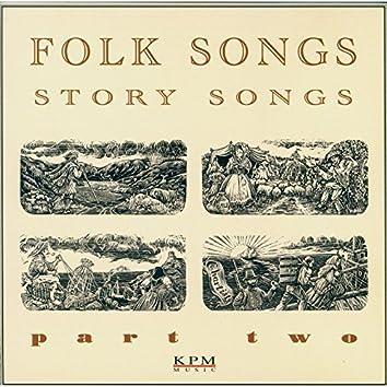 Folk Songs - Story Songs - Part 2