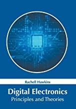 Digital Electronics: Principles and Theories