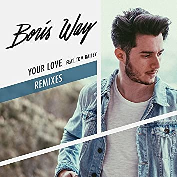 Your Love (feat. Tom Bailey) [Remixes]