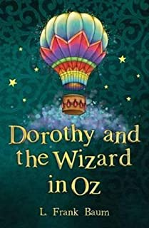 Dorothy and the Wizard in Oz Annotated