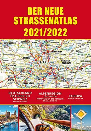 Straßenatlas 2021/2022 für Deutschland und Europa: Deutschland - Österreich - Schweiz