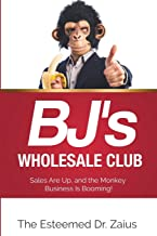 BJ's Wholesale Club: Sales Are Up, and the Monkey Business Is Booming!