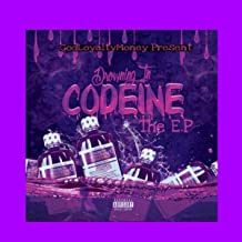 DROWNING IN CODEINE [Explicit]