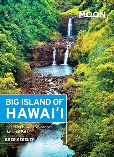 Moon Big Island of Hawaii: Including Hawaii Volcanoes National Park (Moon Handbooks) (English Edition)