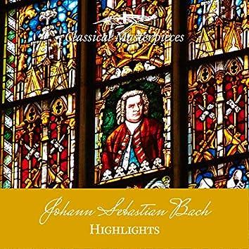 Highlights from Johann Sebastian Bach (Classical Masterpieces)