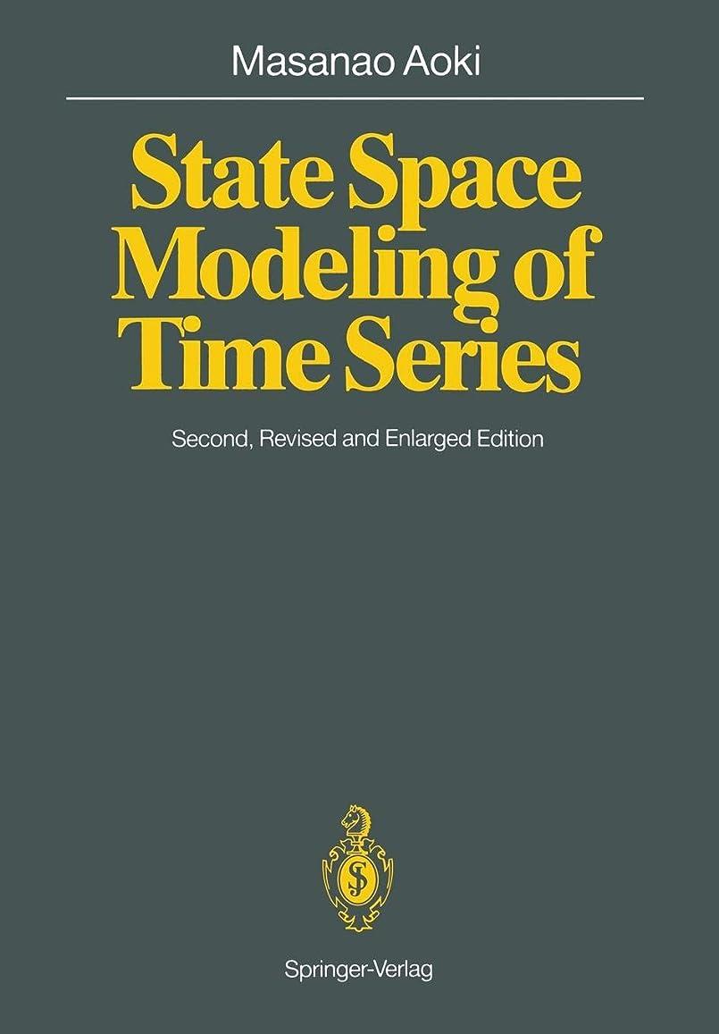 みなさん納税者またねState Space Modeling of Time Series (Universitext)