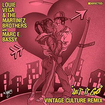 Let It Go (with Marc E. Bassy) [Vintage Culture Remix]