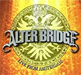 Live from Amsterdam von Alter Bridge