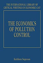 The Economics of Pollution Control (International Library of Critical Writings in Economics)