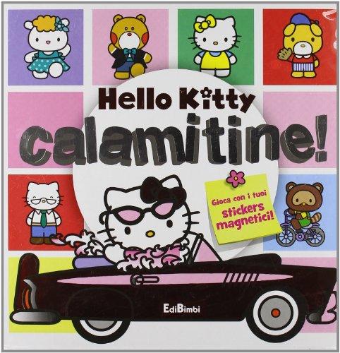 CALAMITINE! HELLO KITTY