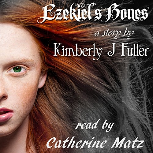 Ezekiel's Bones: Lines of Ezekiel (Volume 1) audiobook cover art