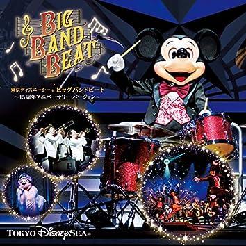 東京ディズニーシー ~ビッグバンドビート ~15周年アニバーサリー・バージョン~