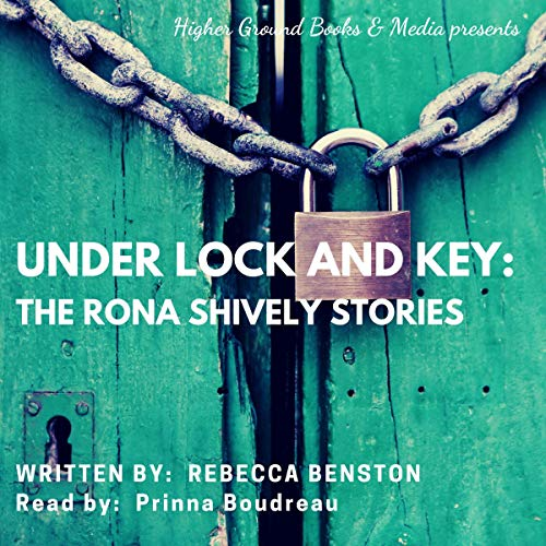 Under Lock and Key Audiobook By Rebecca Benston cover art