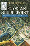 Victorian Needlepoint by Beth Russell (1996-06-07)