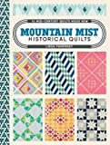 Mountain Mist Historical Quilts: 14 Mid-Century Quilts Made New