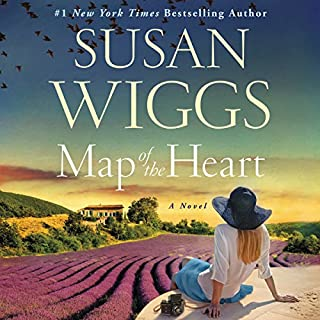 Map of the Heart     A Novel              By:                                                                                                                                 Susan Wiggs                               Narrated by:                                                                                                                                 Christina Traister                      Length: 11 hrs and 46 mins     229 ratings     Overall 4.4