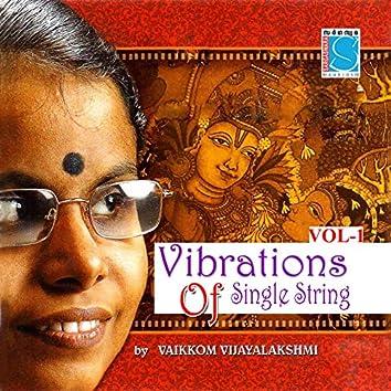 Vibrations of Single String, Vol. 1