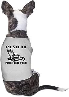 Push It Dog Shirt