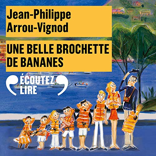 Une belle brochette de bananes audiobook cover art