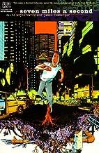 Vertigo Verite: 7 Miles a Second by David Wojnarowicz (1996-03-27)