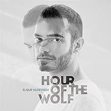 Best elnur huseynov hour of the wolf Reviews